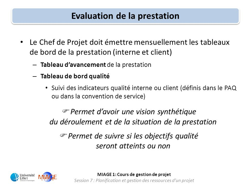 Evaluation de la prestation