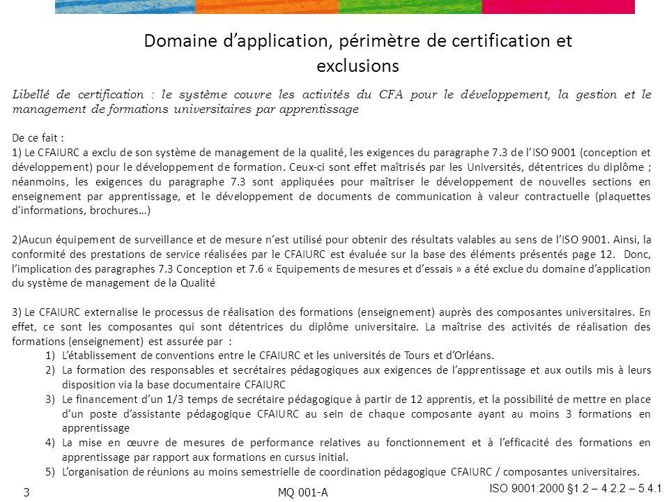 Domaine d'application, périmètre de certification et exclusions