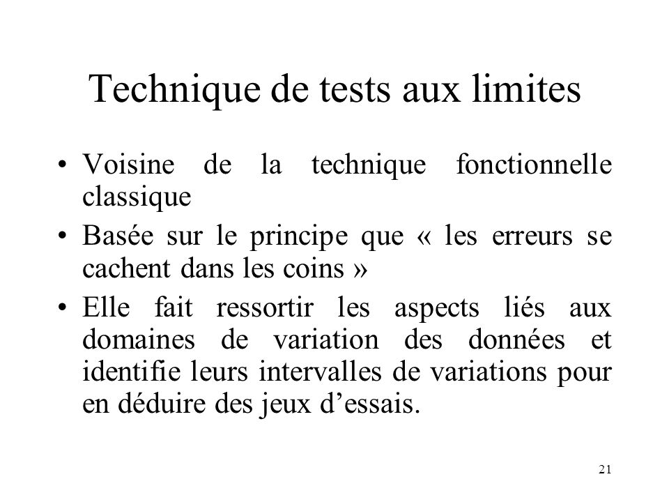 Technique de tests aux limites