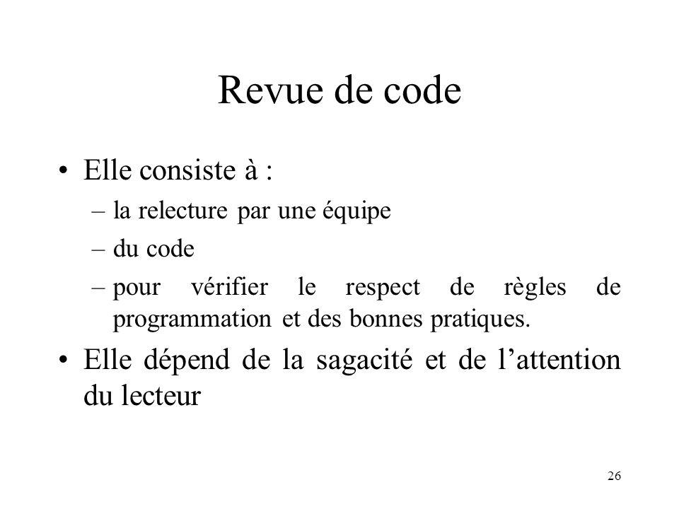Revue de code Elle consiste à :