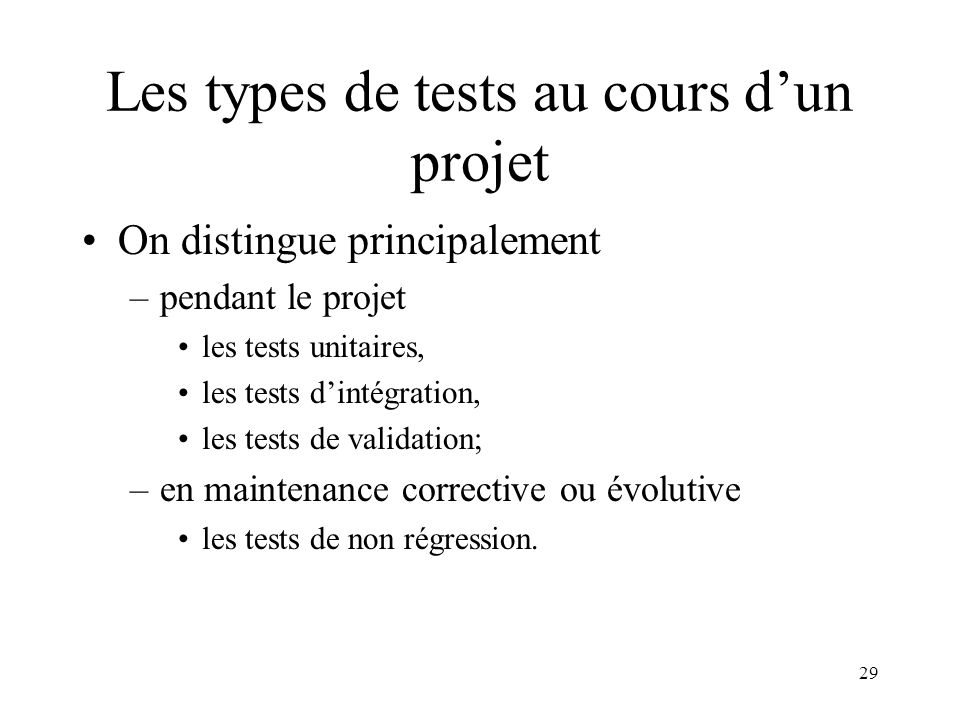 Les types de tests au cours d'un projet