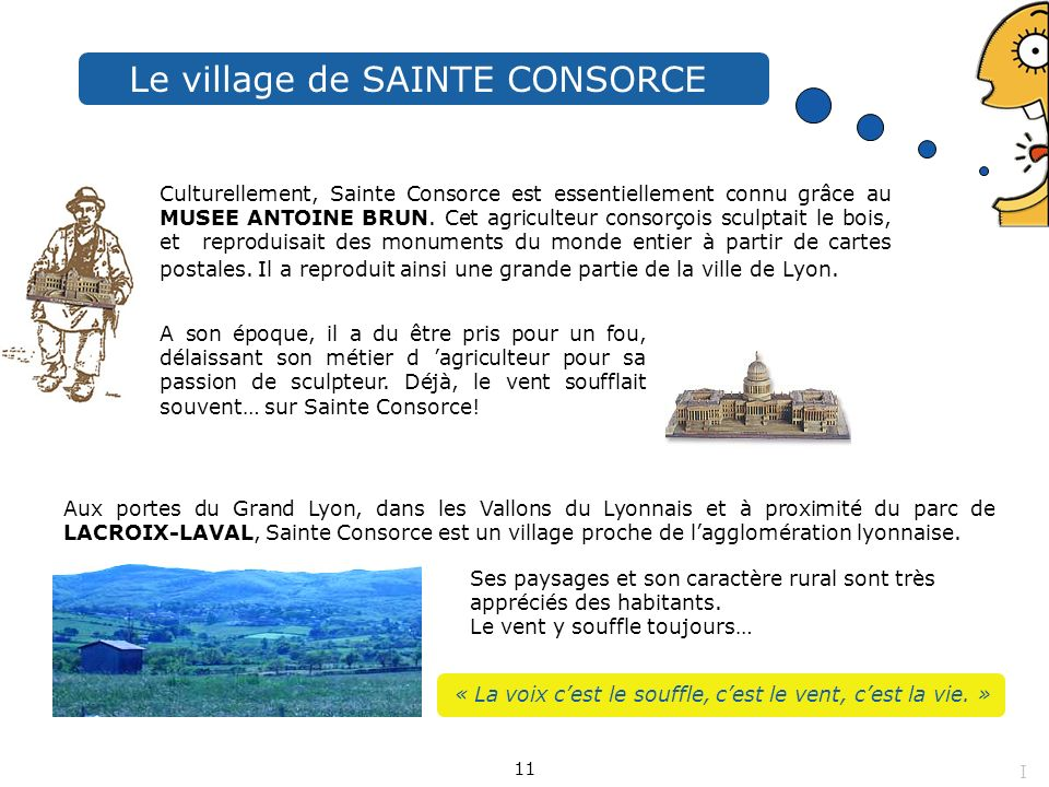 Le village de SAINTE CONSORCE