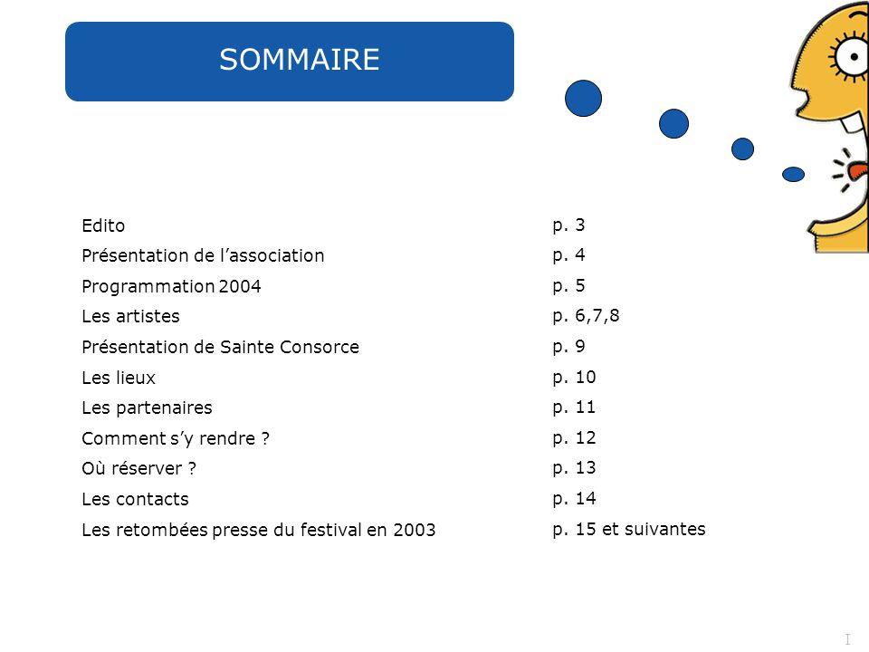 SOMMAIRE Edito Présentation de l'association Programmation 2004