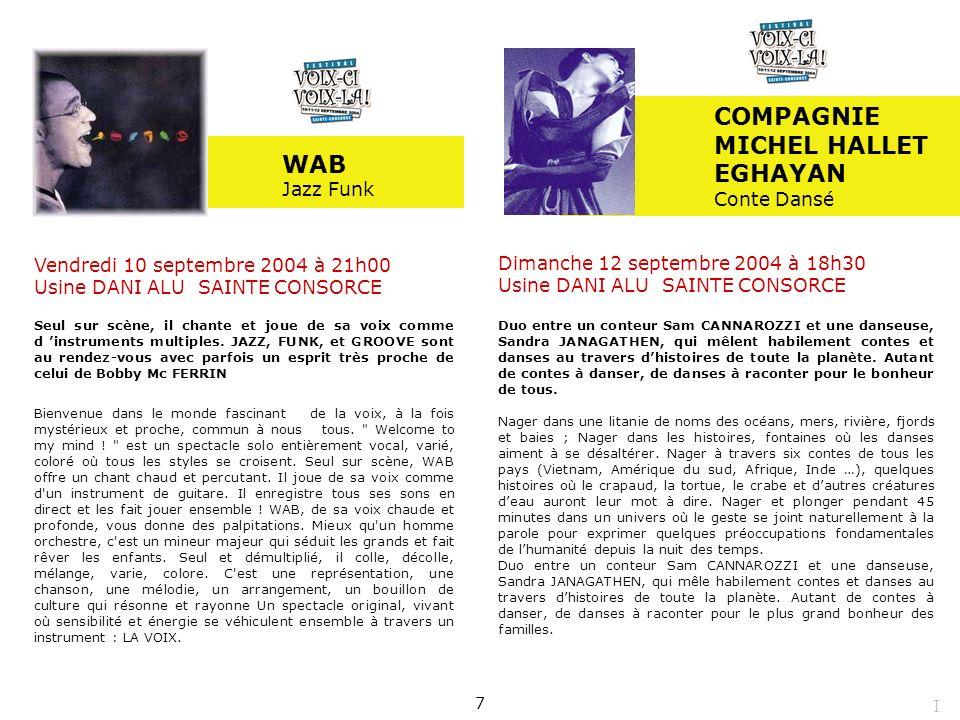 COMPAGNIE MICHEL HALLET EGHAYAN WAB Jazz Funk Conte Dansé