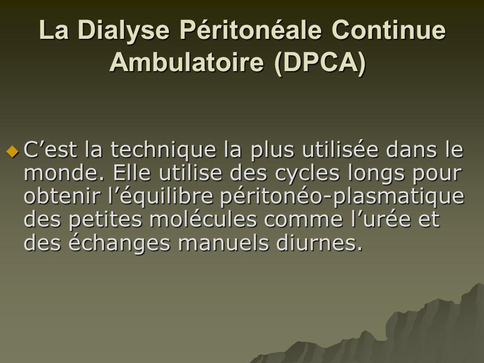 La Dialyse Péritonéale Continue Ambulatoire (DPCA)
