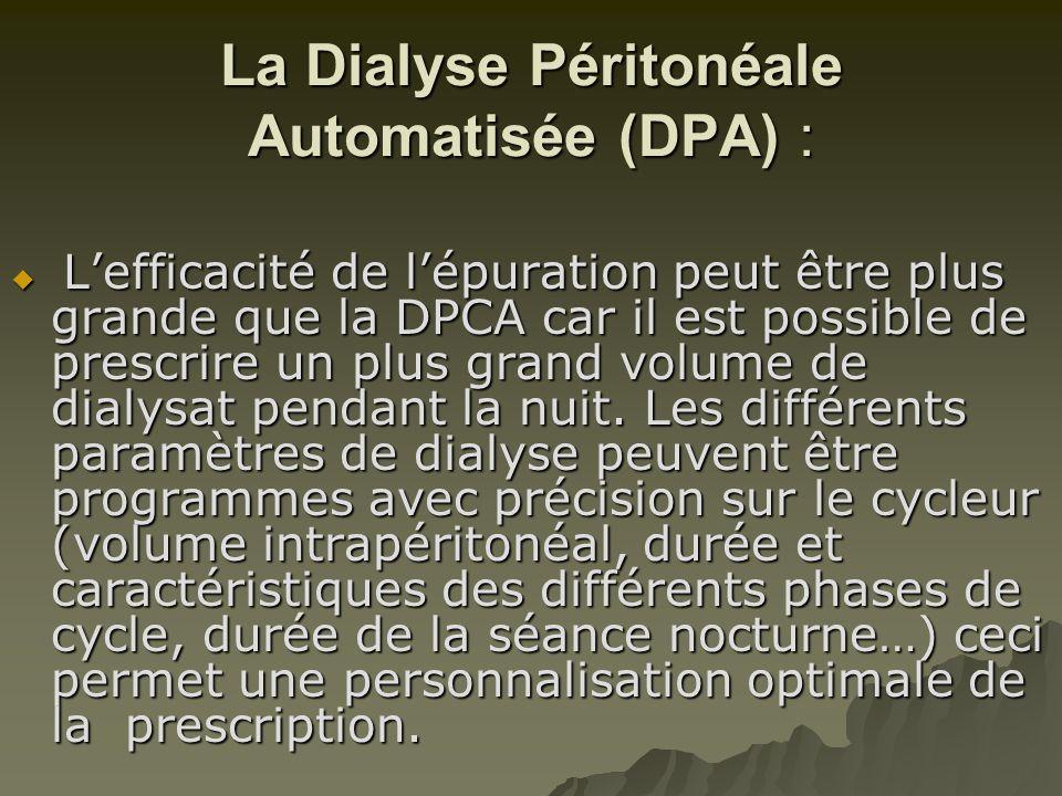 La Dialyse Péritonéale Automatisée (DPA) :