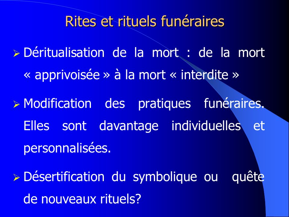 Rites et rituels funéraires