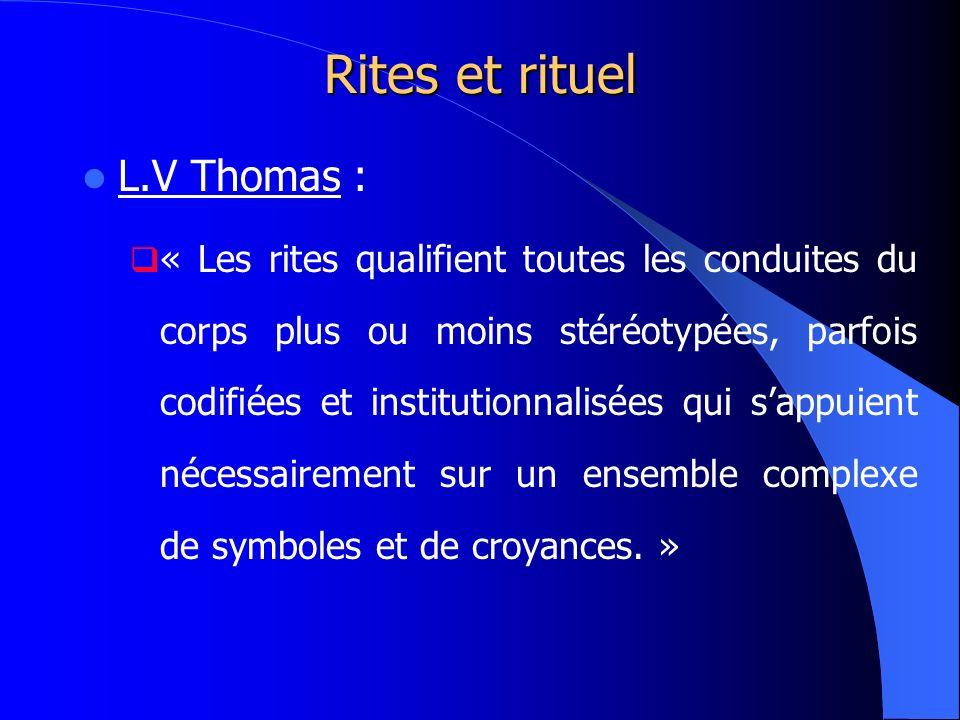 Rites et rituel L.V Thomas :
