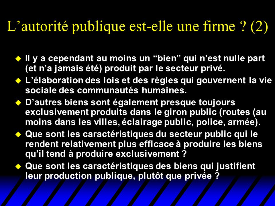 L'autorité publique est-elle une firme (2)