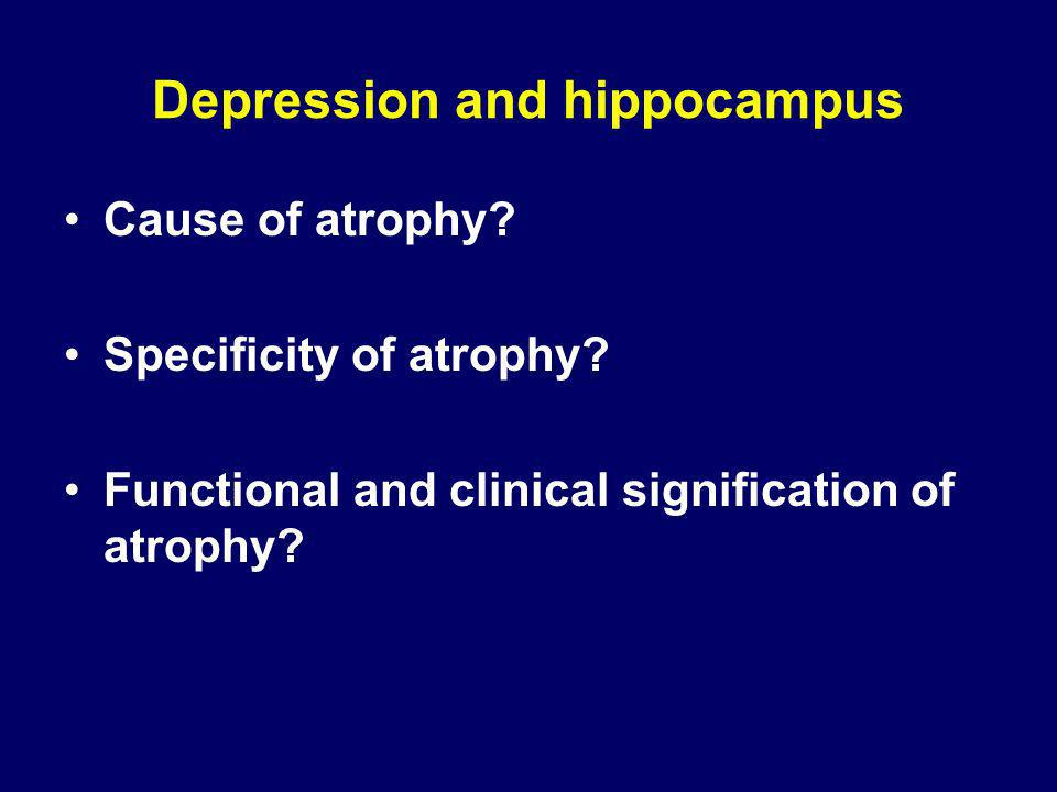 Depression and hippocampus