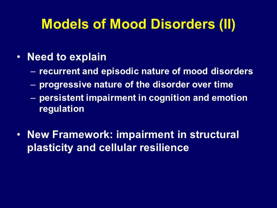 Models of Mood Disorders (II)