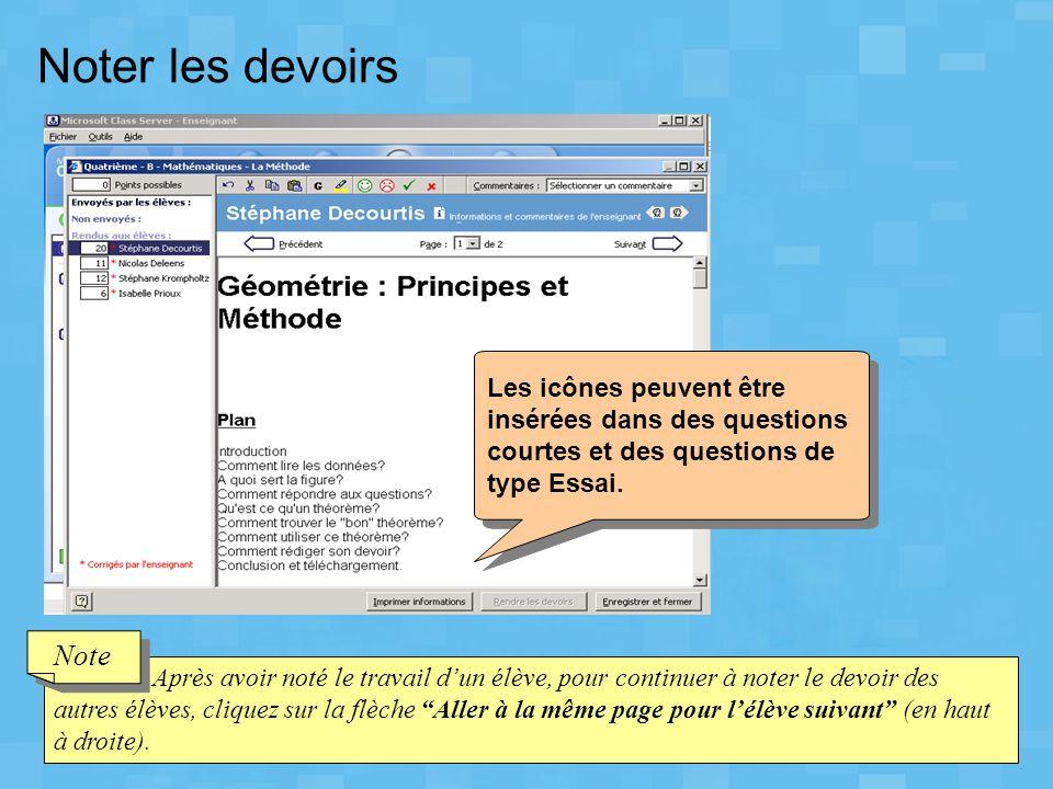 Noter les devoirs Les icônes peuvent être insérées dans des questions courtes et des questions de type Essai.