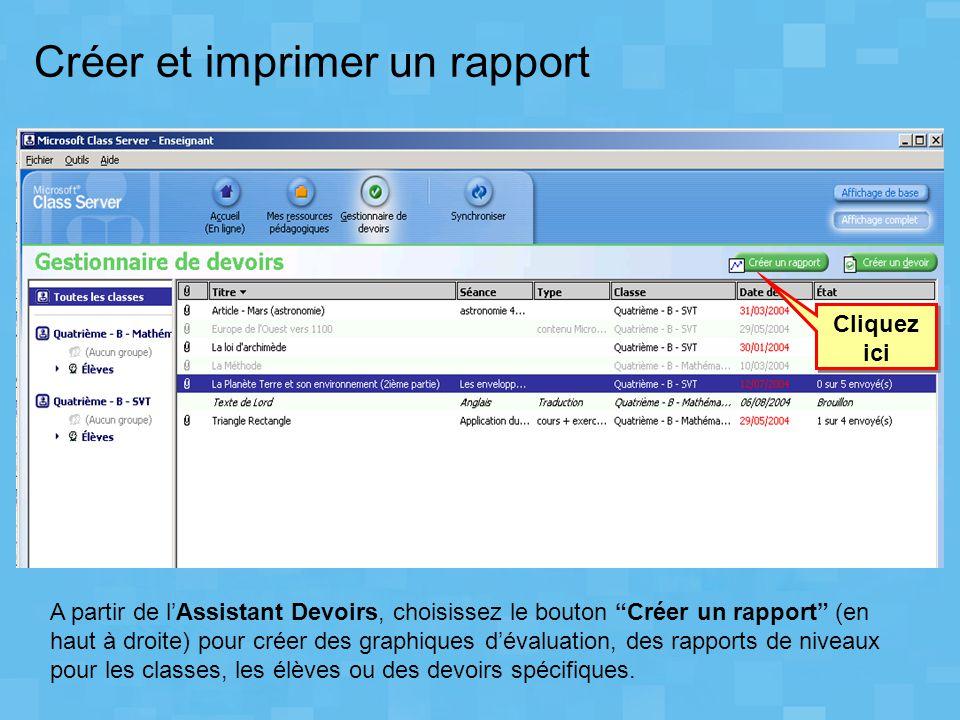 Créer et imprimer un rapport