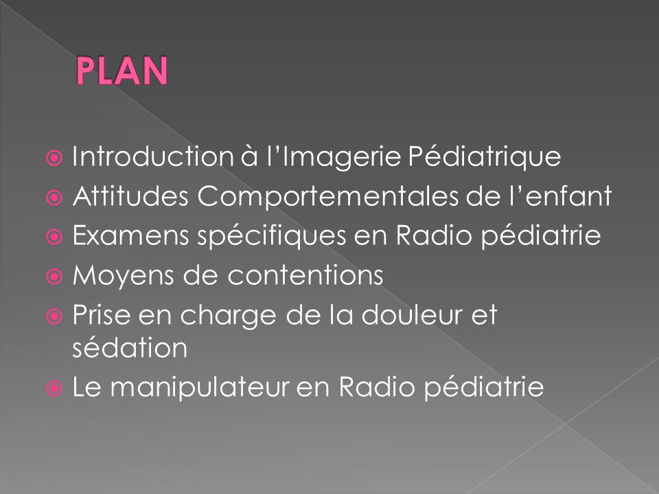 PLAN Introduction à l'Imagerie Pédiatrique