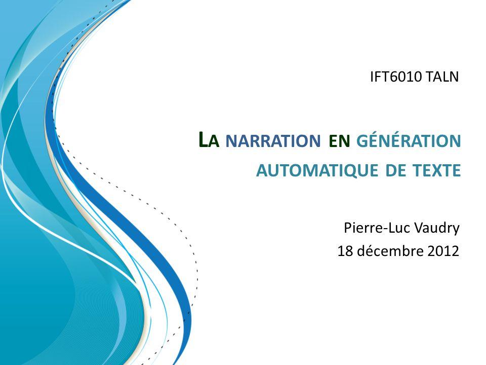 Plan Génération automatique de texte (NLG) Narration en NLG