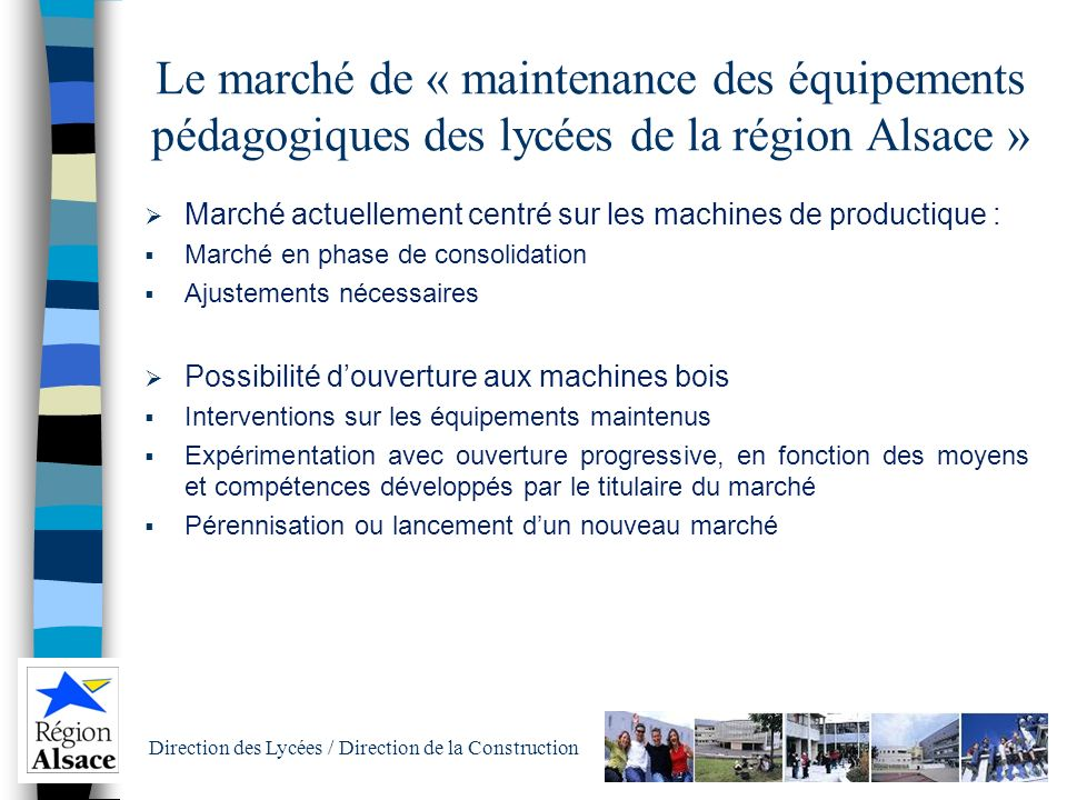 Le marché de « maintenance des équipements pédagogiques des lycées de la région Alsace »