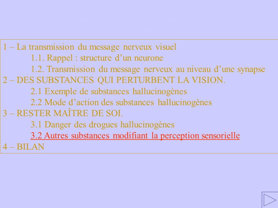 3.2 Autres substances modifiant la perception sensorielle