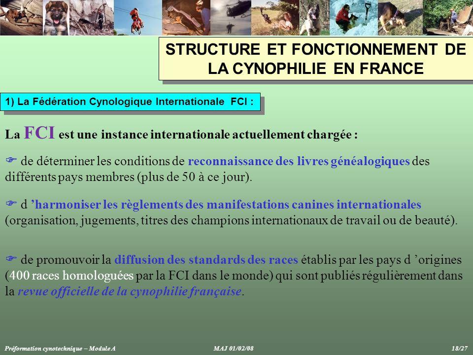STRUCTURE ET FONCTIONNEMENT DE LA CYNOPHILIE EN FRANCE