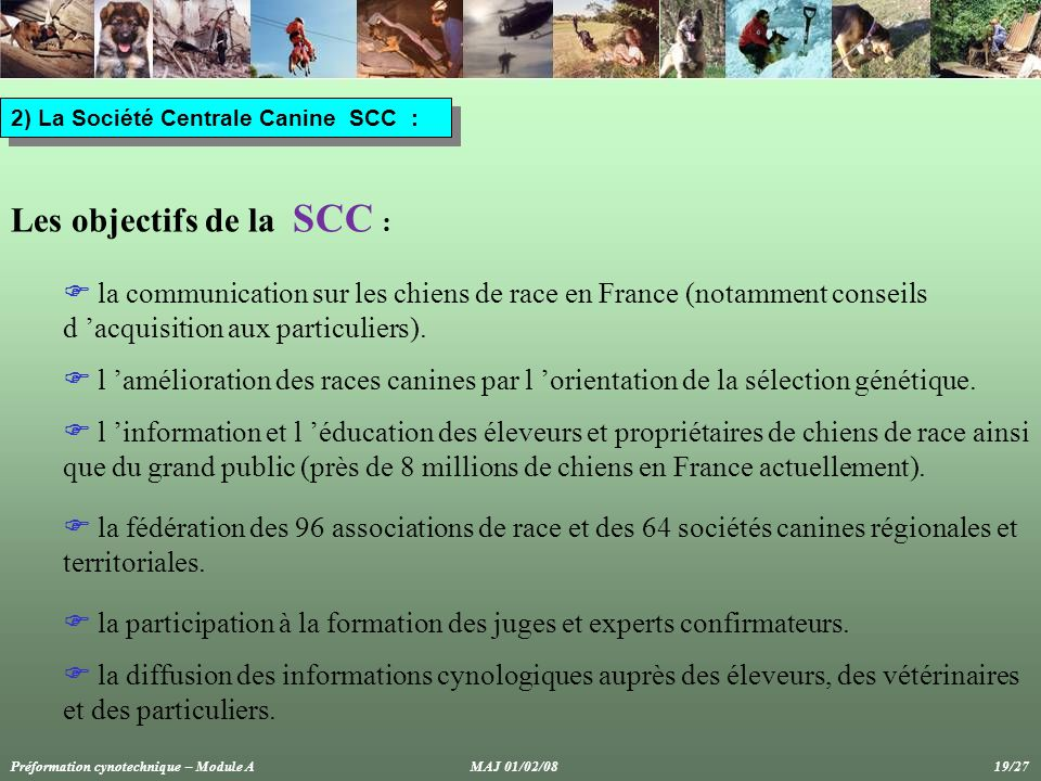 Les objectifs de la SCC :