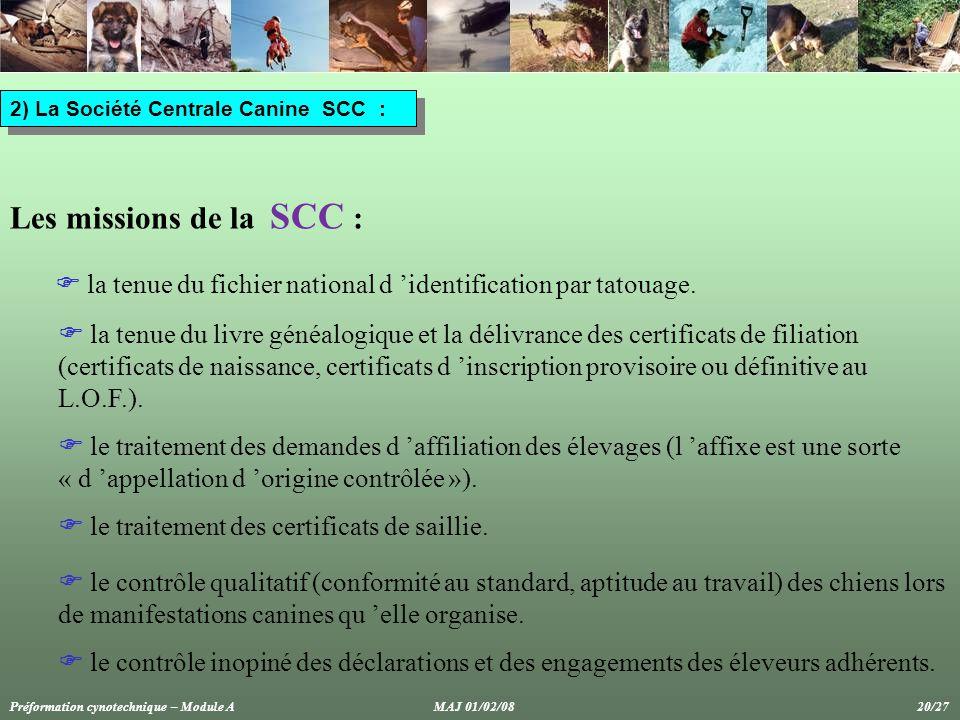 2) La Société Centrale Canine SCC :