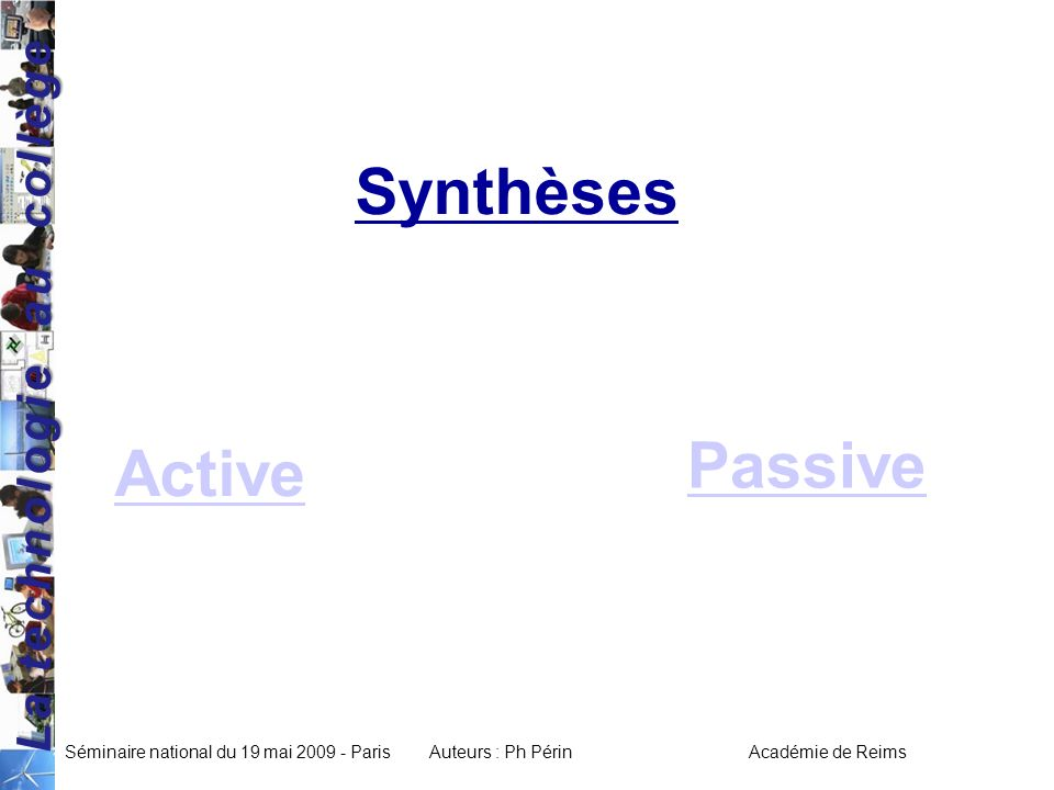 Synthèses Passive Active