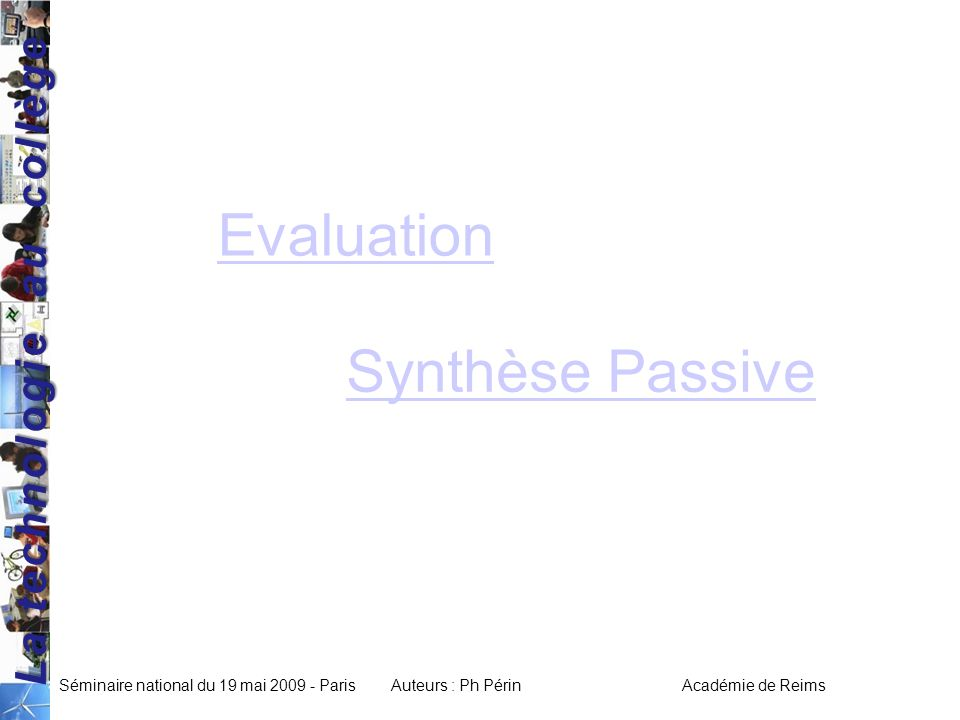 Evaluation Synthèse Passive