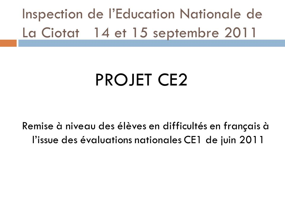 Inspection de l'Education Nationale de La Ciotat 14 et 15 septembre 2011