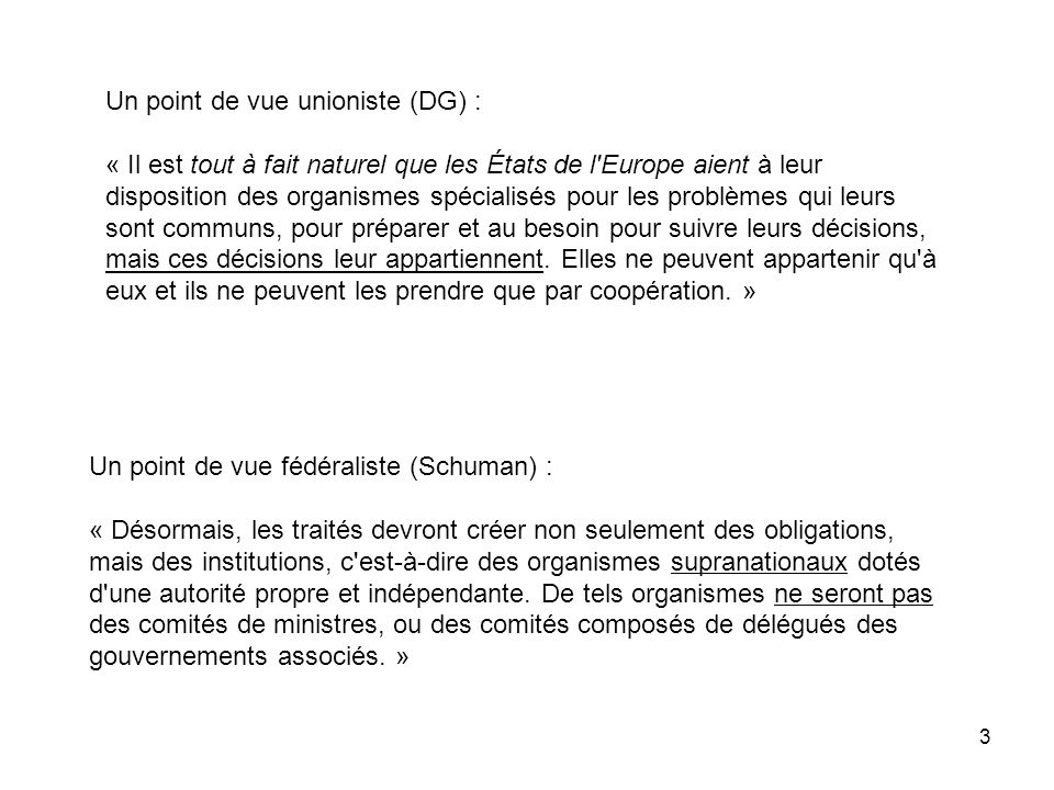 Un point de vue unioniste (DG) :