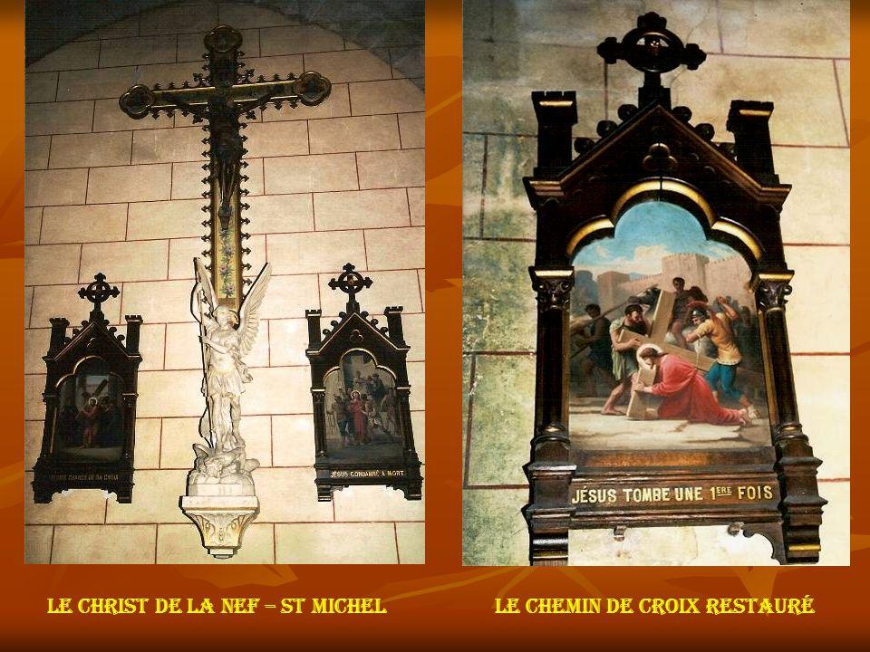 Le christ de la nef – st michel Le chemin de croix restauré