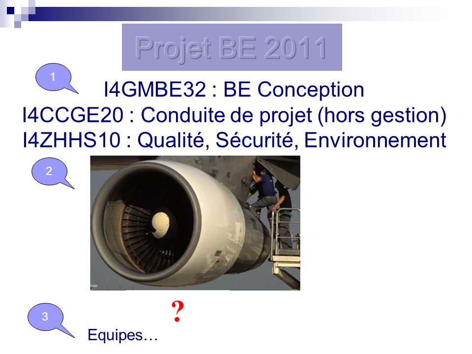 Projet BE 2011 I4GMBE32 : BE Conception