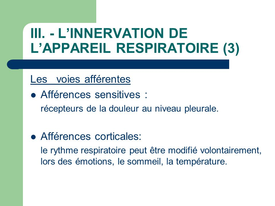 III. - L'INNERVATION DE L'APPAREIL RESPIRATOIRE (3)