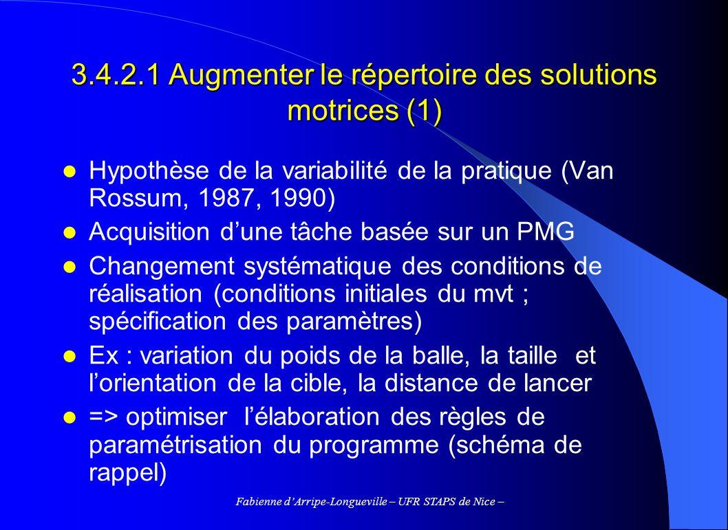 3.4.2.1 Augmenter le répertoire des solutions motrices (1)