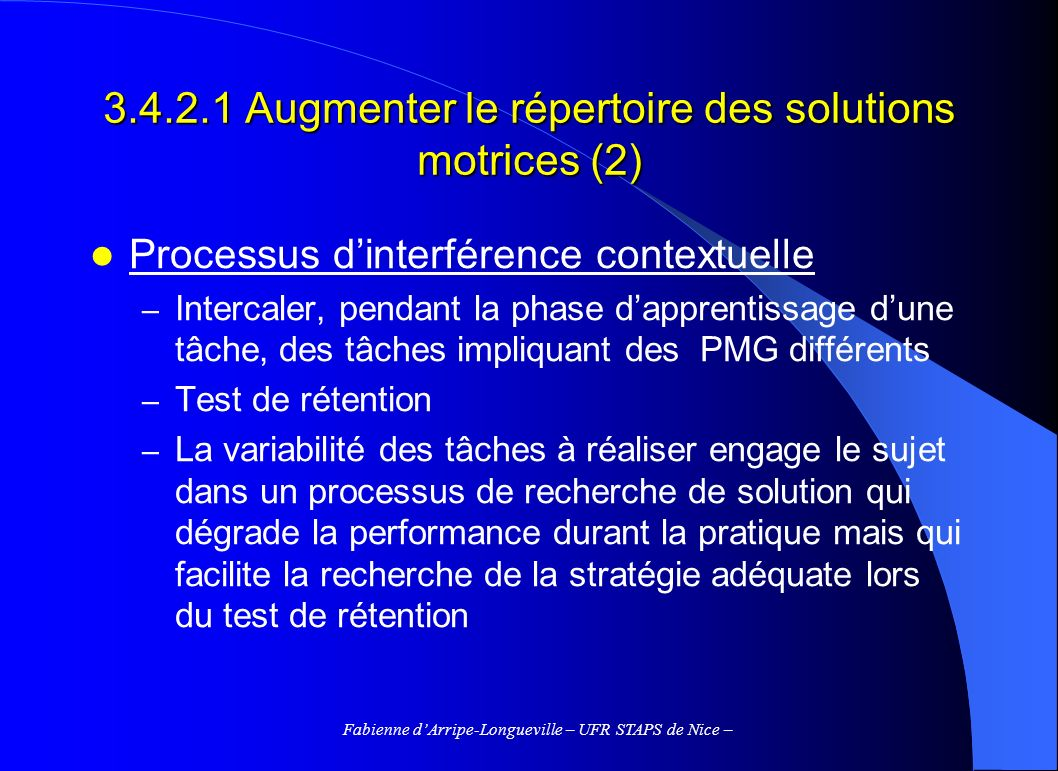 3.4.2.1 Augmenter le répertoire des solutions motrices (2)