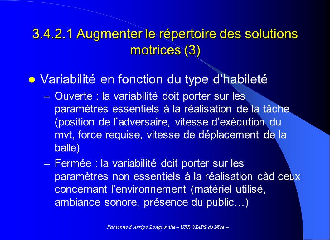 3.4.2.1 Augmenter le répertoire des solutions motrices (3)