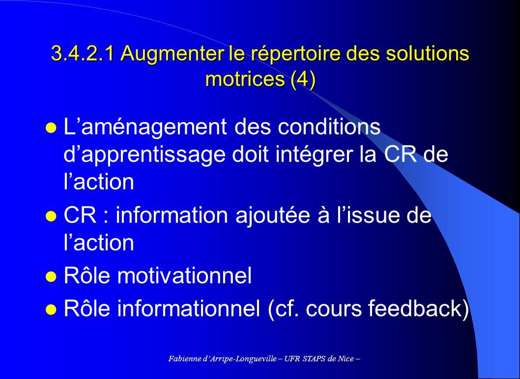3.4.2.1 Augmenter le répertoire des solutions motrices (4)