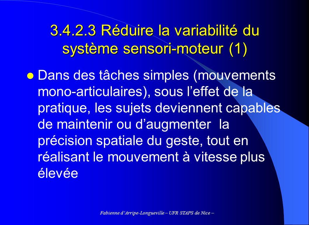 3.4.2.3 Réduire la variabilité du système sensori-moteur (1)