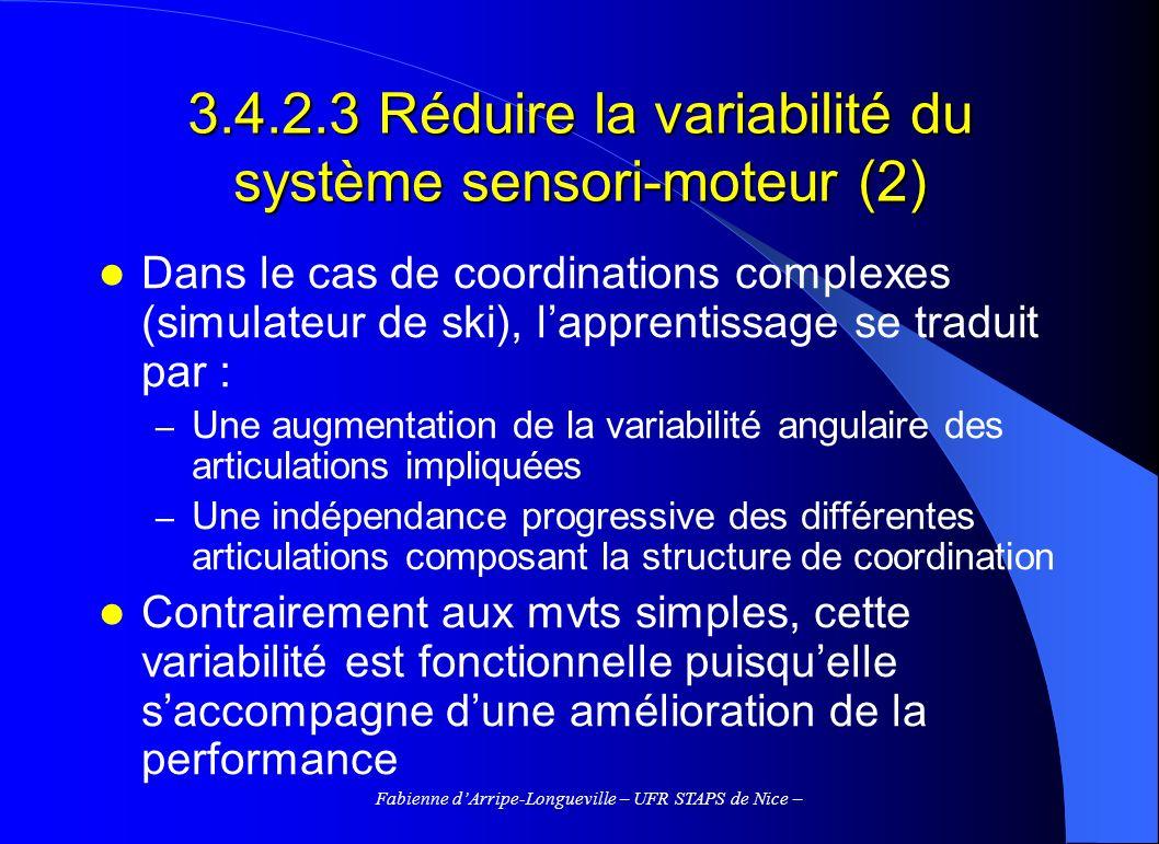 3.4.2.3 Réduire la variabilité du système sensori-moteur (2)