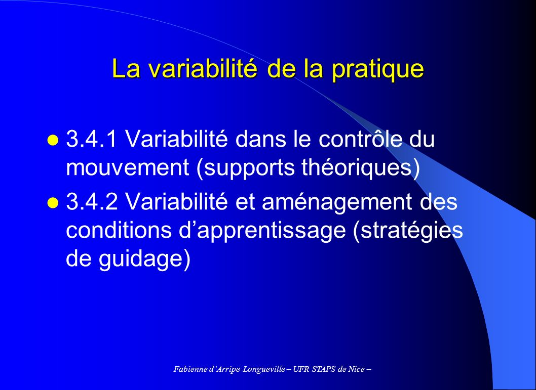 La variabilité de la pratique