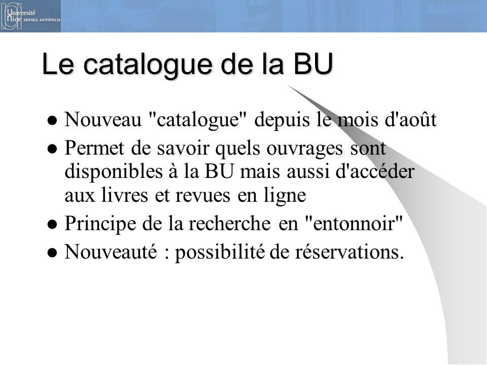 Le catalogue de la BU Nouveau catalogue depuis le mois d août