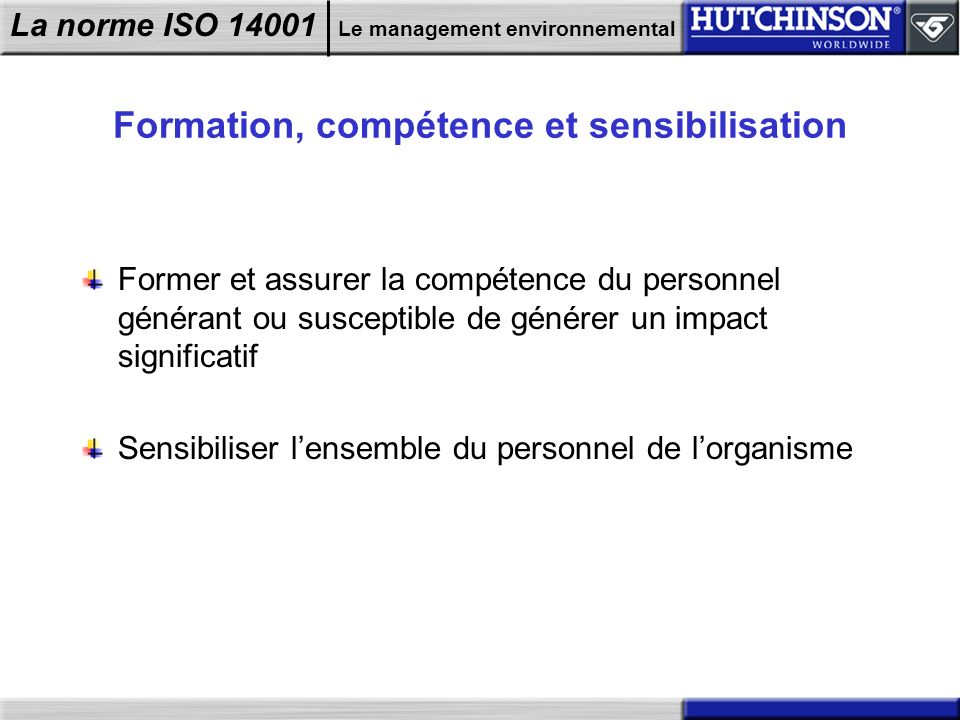 Formation, compétence et sensibilisation