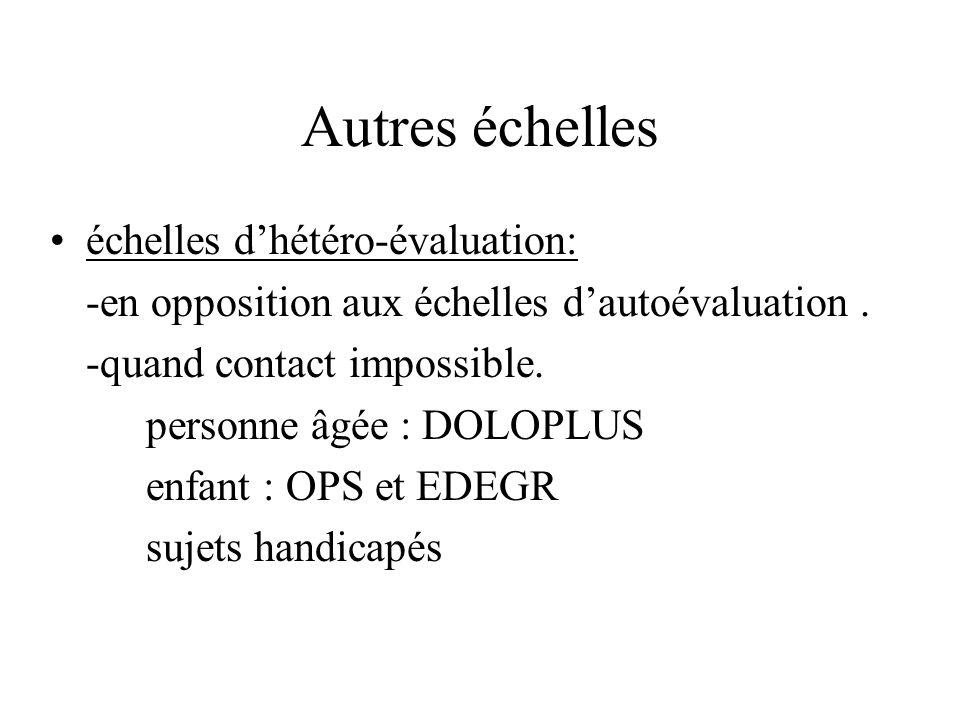 Autres échelles échelles d'hétéro-évaluation: