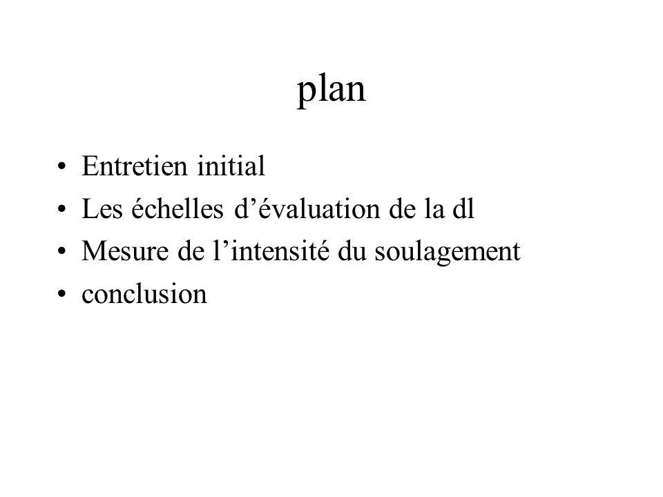 plan Entretien initial Les échelles d'évaluation de la dl