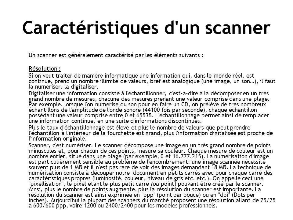 Caractéristiques d un scanner