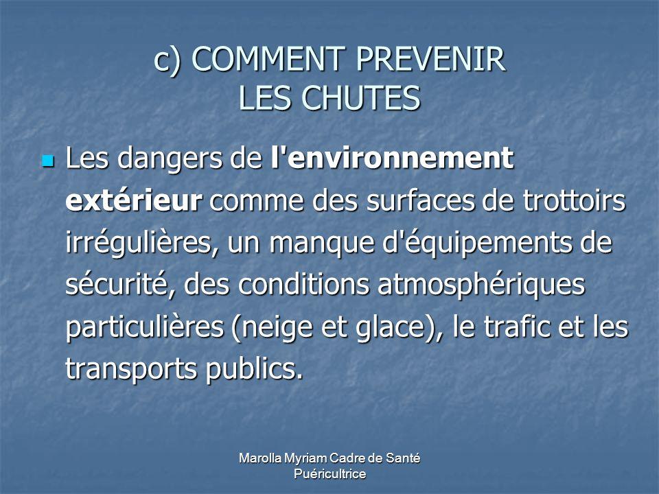 c) COMMENT PREVENIR LES CHUTES