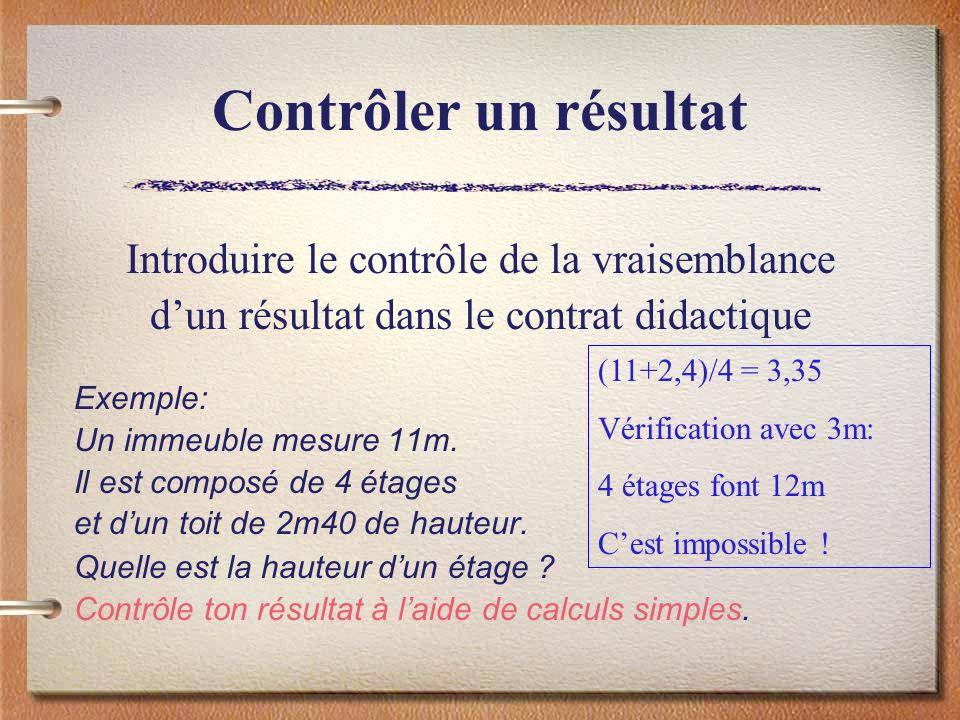 Contrôler un résultat Introduire le contrôle de la vraisemblance