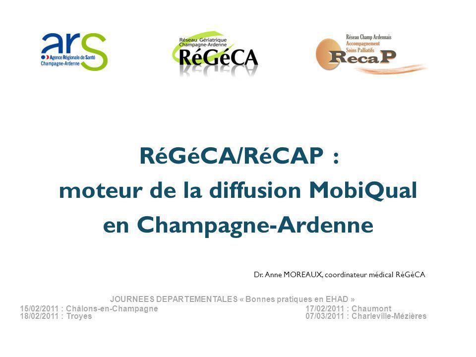 RéGéCA/RéCAP : moteur de la diffusion MobiQual en Champagne-Ardenne