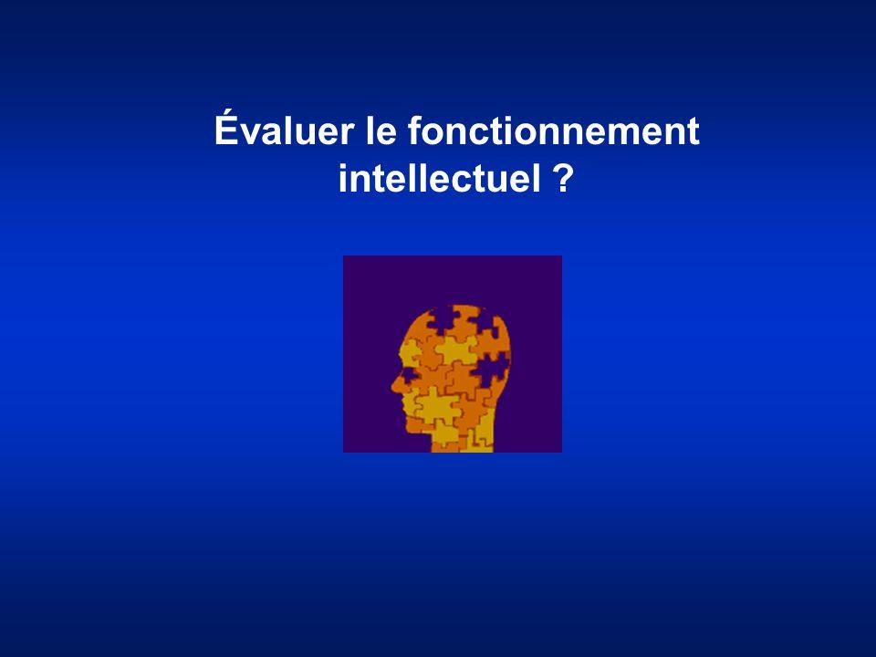 Évaluer le fonctionnement intellectuel