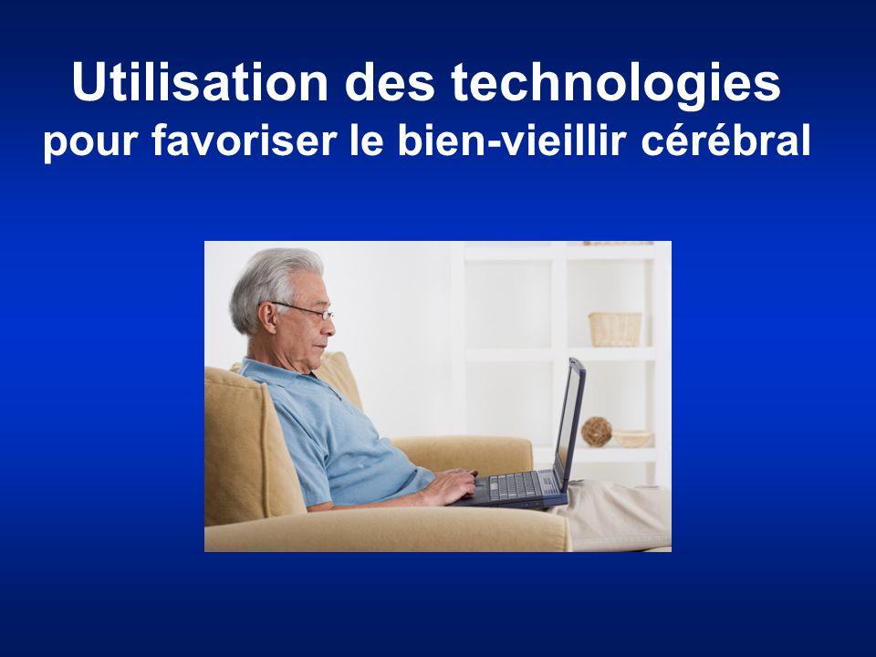 Utilisation des technologies pour favoriser le bien-vieillir cérébral