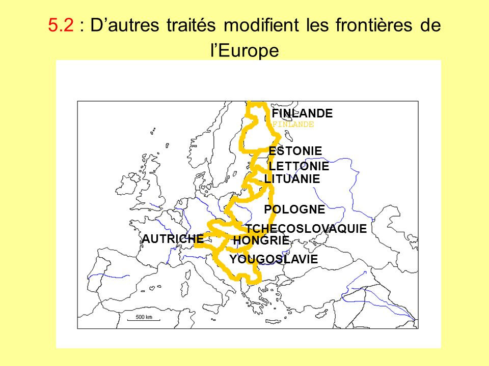 5.2 : D'autres traités modifient les frontières de l'Europe