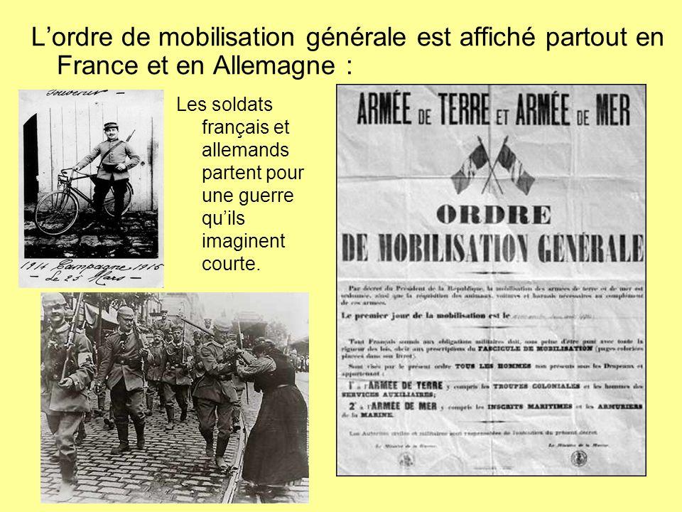 L'ordre de mobilisation générale est affiché partout en France et en Allemagne :